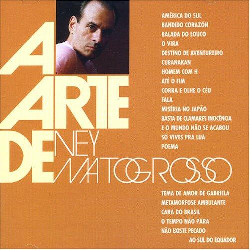 Ney Matogrosso - A Arte de - Zortam Music