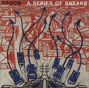 Spoon - A Series of Sneaks - Zortam Music
