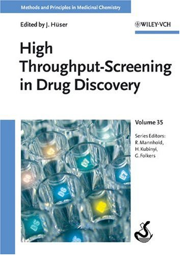 High-Throughput Screening in Drug Discovery (Methods and Principles in Medicinal Chemistry)