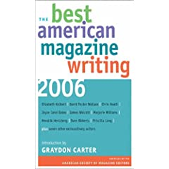 The Best American Magazine Writing 2006 (Best American Magazine Writing)