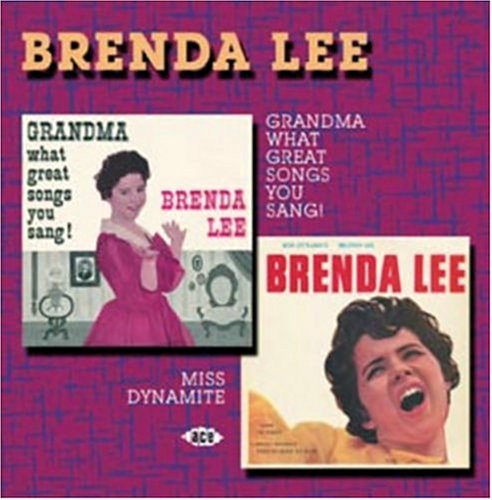 Brenda Lee - Grandma What Great Songs You Sang/Miss Dynamite - Zortam Music