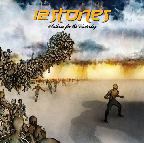 Anthem for the Underdog by 12 Stones album cover