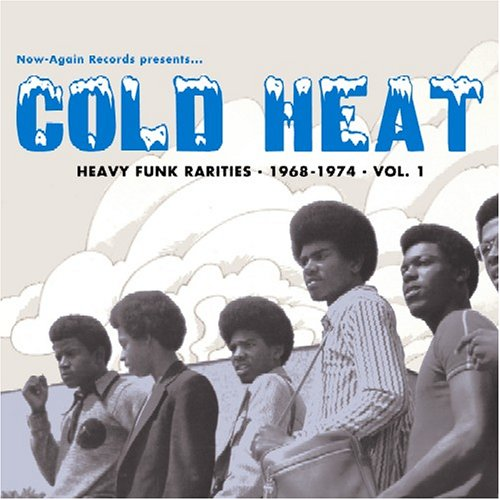 Original album cover of Cold Heat: Heavy Funk Rarities 1968-1974, Vol. 1 by Various Artists