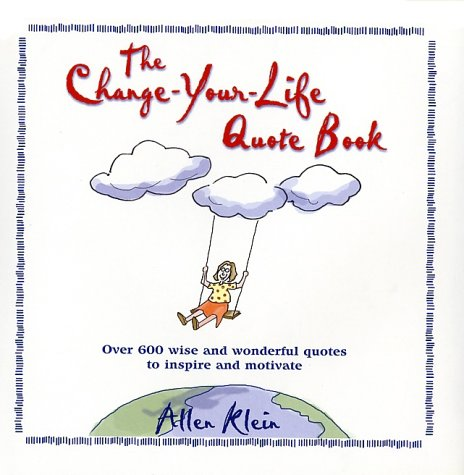 The Change-Your-Life Quote Book