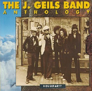 The J. Geils Band - Houseparty: Anthology - Zortam Music