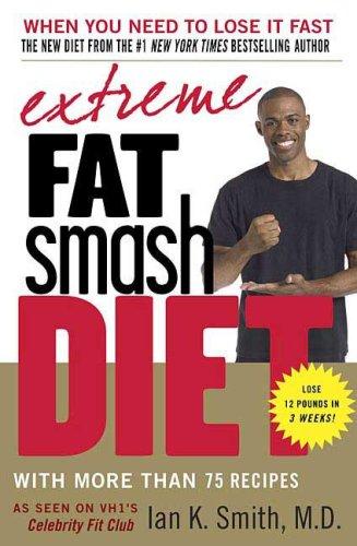 Extreme Fat Smash Diet