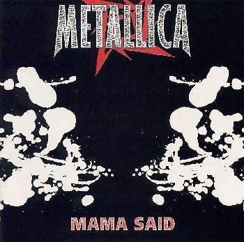 Metallica - Mama Said - Zortam Music