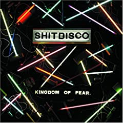 Shitdisco/Kingdom Of Fear