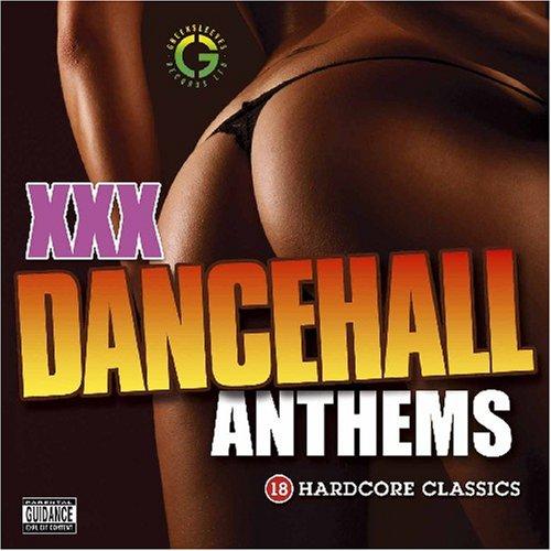 Various Artists - XXX Dancehall Anthems - Zortam Music