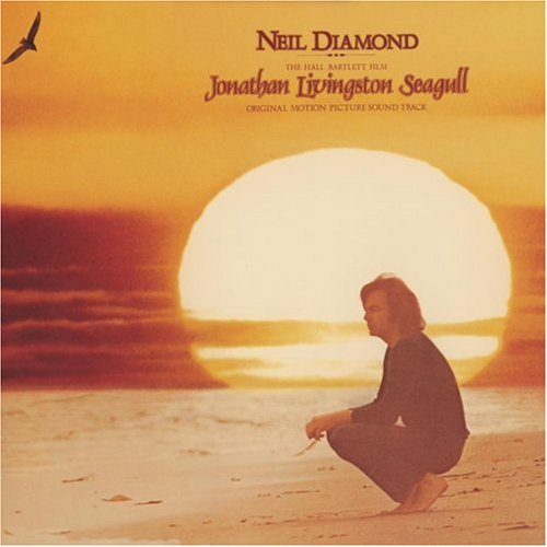 Neil Diamond - Jonathan Livingston Seagull: Original Motion Picture Soundtrack - Zortam Music