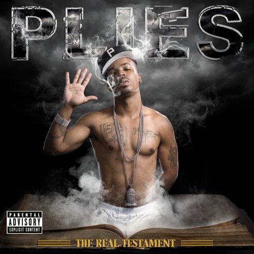 Plies - The Real Testament - Zortam Music