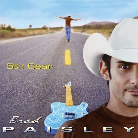 brad paisley 5th gear album cover. hot Brad Paisley - 5th Gear