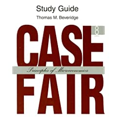 Study Guide: Case Fair: Principles of Microeconomics