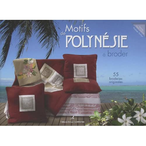 Motifs de Polynésie à broder : 55 broderies originales