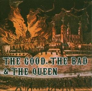 Queen - The Good, The Bad & The Queen - Zortam Music