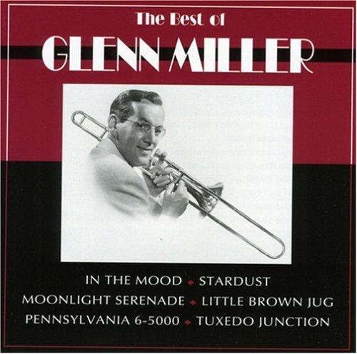 GLENN MILLER - The Best Of Glenn Miller - Zortam Music