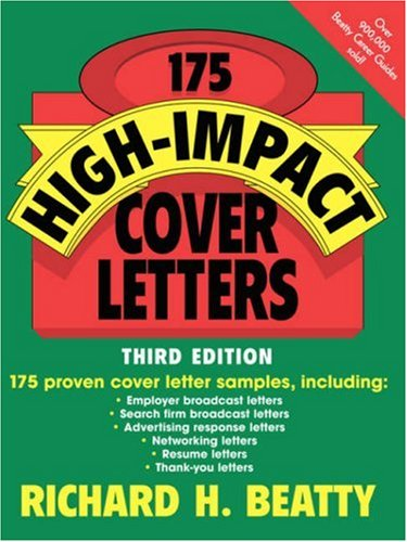 175 High-Impact Cover Letters, 3rd Edition