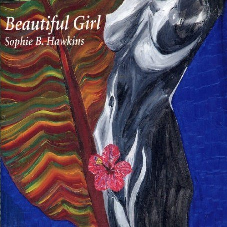 Original album cover of Beautiful Girl by Sophie B Hawkins