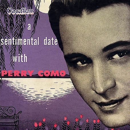Perry Como - A Sentimental Date With - Zortam Music