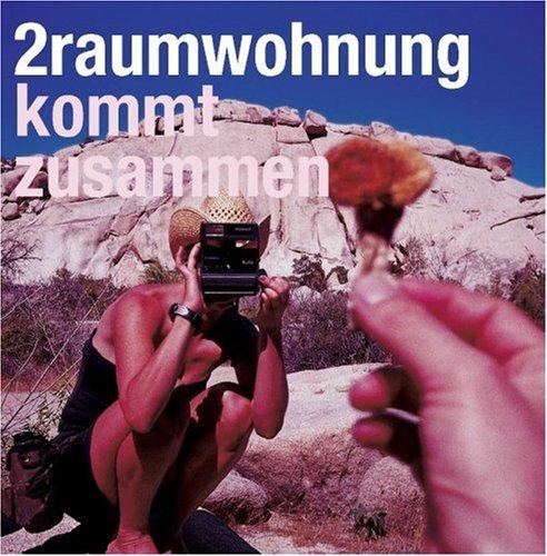 2 Raum Wohnung - Kommt Zusammen - Zortam Music