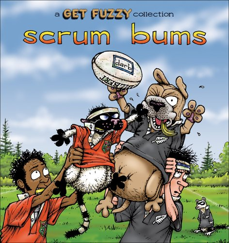 Scrum Bums: A Get Fuzzy Collection (Get Fuzzy)