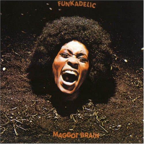 Funkadelic - Maggot Brain [Bonus Tracks] - Zortam Music