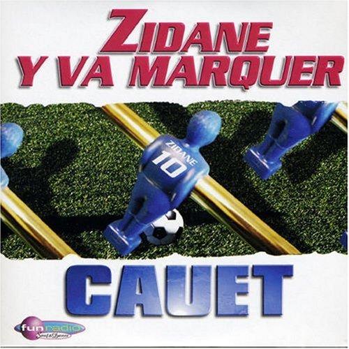 Cauet - Zidane y Va Marquer - Zortam Music