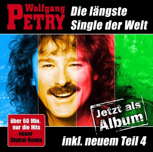 Wolfgang Petry - Die lngste Single der Welt - Das Album - Zortam Music