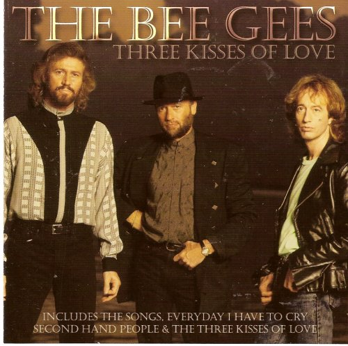Bee Gees - Three Kisses Of Love - Zortam Music