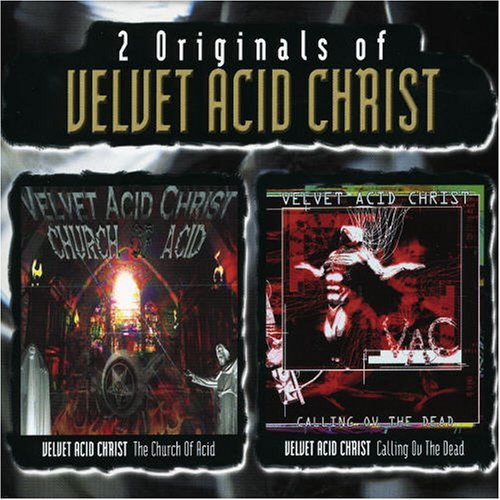 Velvet Acid Christ - Church of Acid - Zortam Music