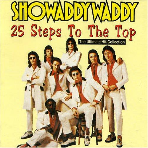 Showaddywaddy - Twenty Five Steps to the Top - Zortam Music