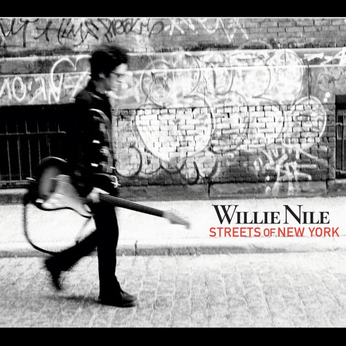 Willie Nile - Streets Of New York - Zortam Music