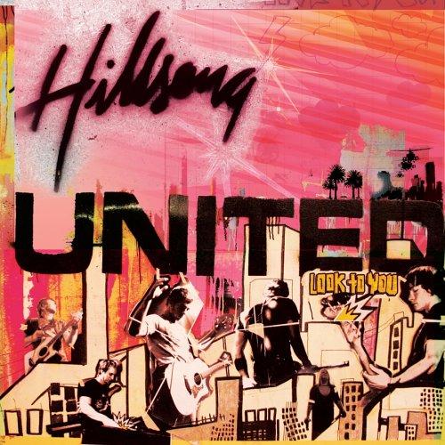 Hillsong United - Look to you - Zortam Music