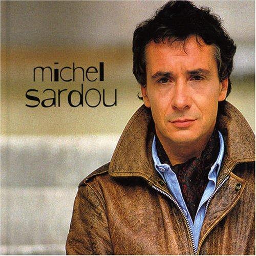 Michel Sardou - Michel Sardou - Zortam Music