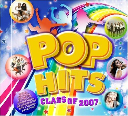 Various - Pop Hits Class Of 2007 - Zortam Music