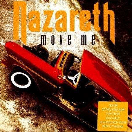Nazareth - Move Me [30th Anniversary edit - Zortam Music