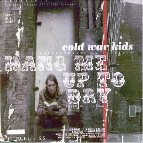 Cold War Kids - Hang Me Up to Dry - Zortam Music