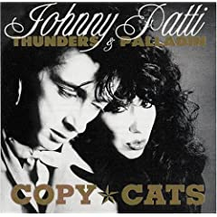 Johnny Thunders And Patti Palladin - Copy Cats (2007)