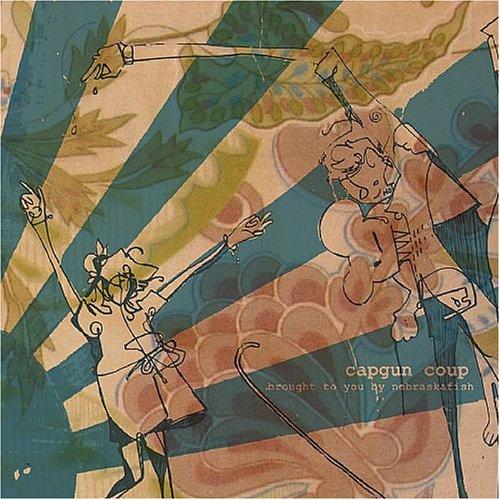Capgun Coup - Brought To You By Nebraska Fish - Zortam Music