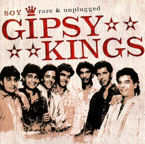 Gypsy Kings - Rare & Unplugged - Zortam Music