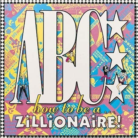 ABC - How to Be a Zillionaire (Re-Re - Zortam Music