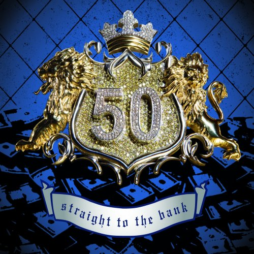 50 Cent - Straight to the Bank (2-Track) - Zortam Music