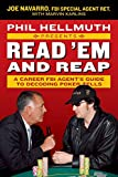 Phil Hellmuth Presents Read \'Em and Reap: A Career FBI Agent\'s Guide to Decoding Poker Tells