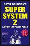 Doyle Brunson\'s Super System II