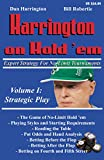 Harrington on Hold \'em Expert Strategy for No Limit Tournaments: Strategic Play (Vol. 1)