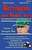 Harrington on Hold \'em Expert Strategy for No Limit Tournaments: Strategic Play (Vol. 1)