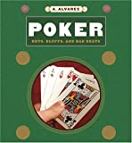 Poker: Bets, Bluffs, And Bad Beats